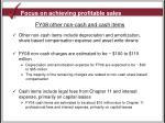 focus on achieving profitable sales5