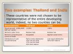 two examples thailand and india