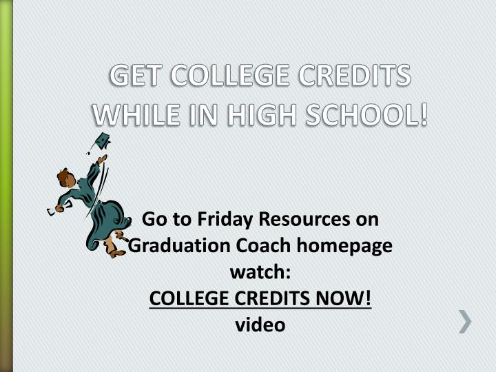 get college credits while in high school n.