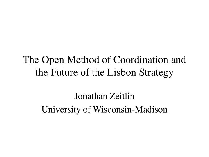 the open method of coordination and the future of the lisbon strategy n.