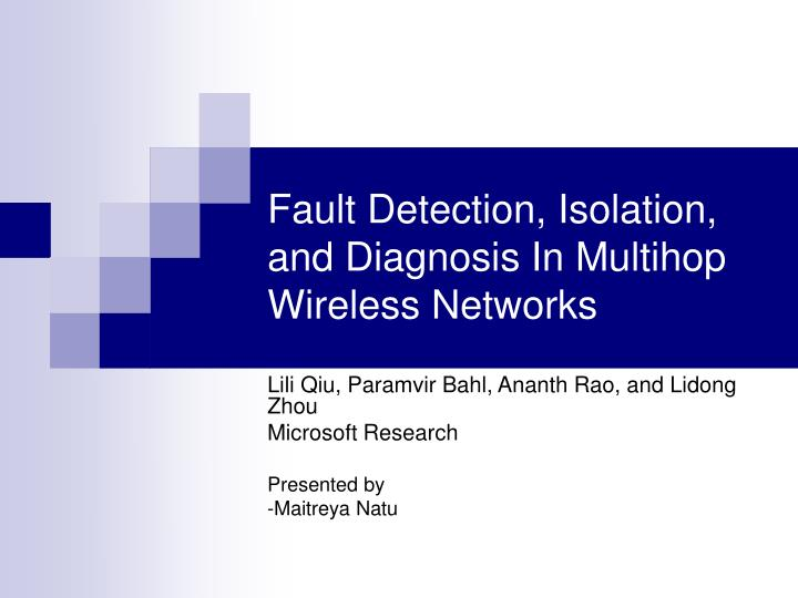 fault detection isolation and diagnosis in multihop wireless networks n.