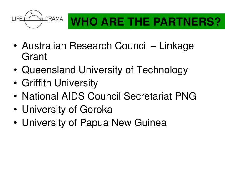 WHO ARE THE PARTNERS?