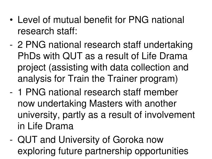 Level of mutual benefit for PNG national research staff: