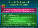 cash in the bank and transaction cycles