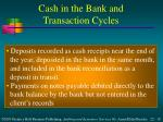 cash in the bank and transaction cycles3
