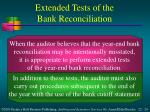 extended tests of the bank reconciliation