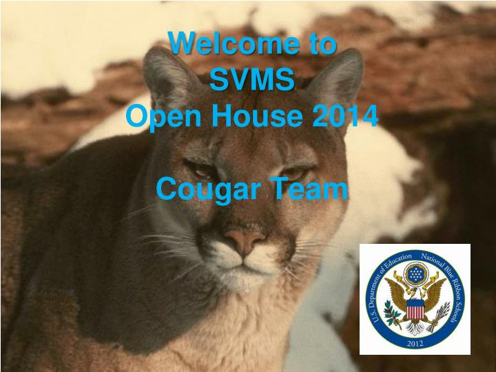 welcome to svms open house 2014 cougar team n.