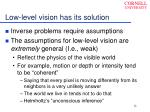 low level vision has its solution