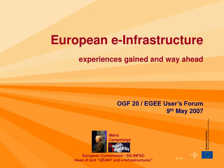 european e infrastructure experiences gained and way ahead n.