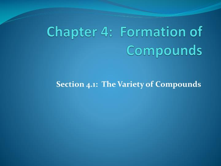 chapter 4 formation of compounds n.