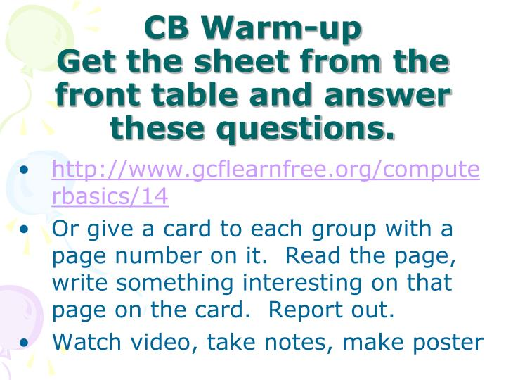 cb warm up get the sheet from the front table and answer these questions n.