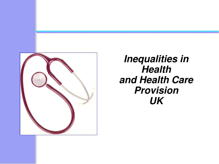 inequalities in health and health care provision uk n.