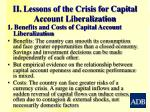 ii lessons of the crisis for capital account liberalization
