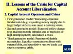 ii lessons of the crisis for capital account liberalization1