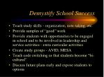 demystify school success