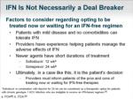 ifn is not necessarily a deal breaker
