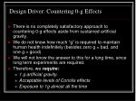 design driver countering 0 g effects