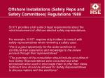 offshore installations safety reps and safety committees regulations 1989