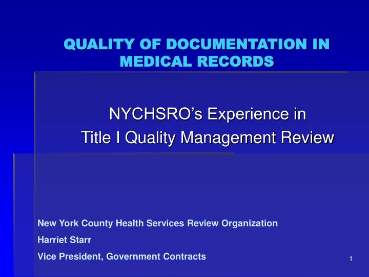quality of documentation in medical records n.