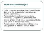 multi stratum designs1