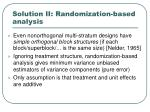 solution ii randomization based analysis