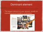 dominant element