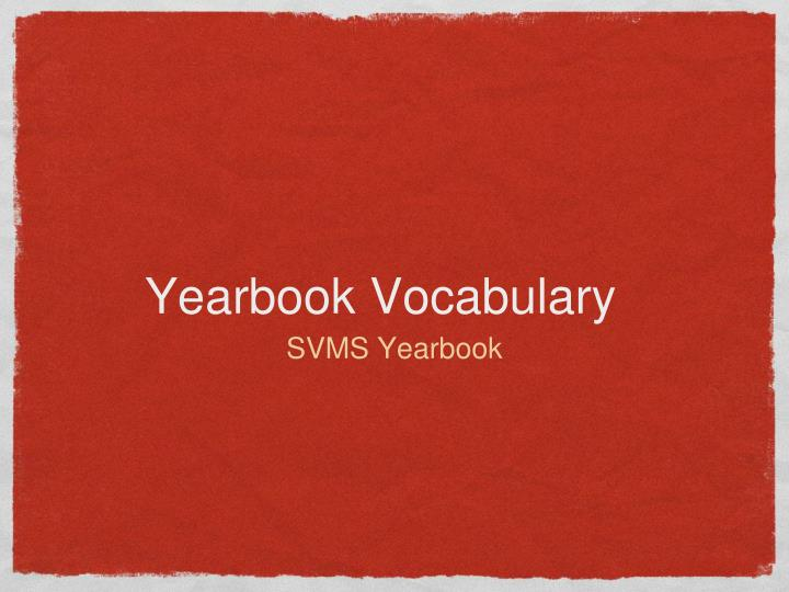 yearbook vocabulary n.