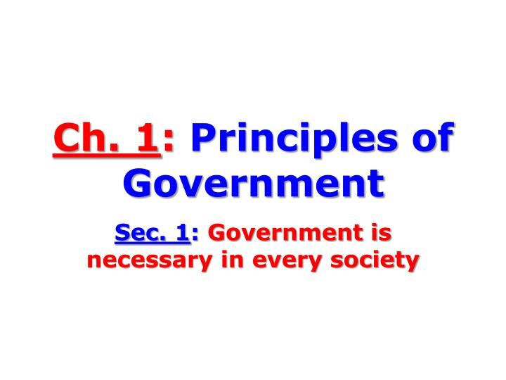 ch 1 principles of government n.