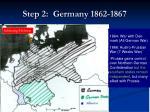 step 2 germany 1862 1867
