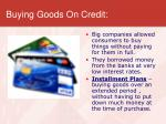 buying goods on credit