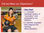 did we meet our objectives1