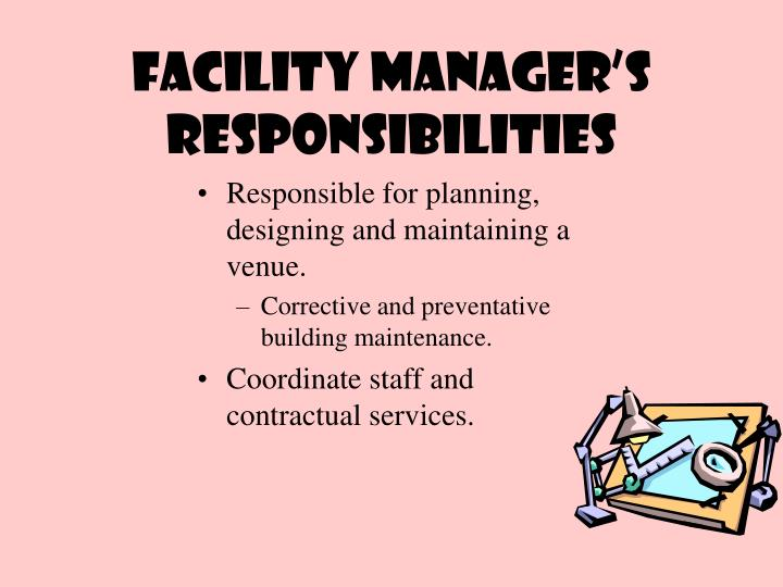 Facility Manager's responsibilities