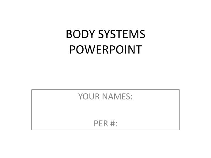 body systems powerpoint n.