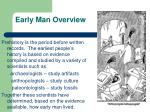 early man overview