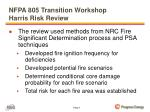 nfpa 805 transition workshop harris risk review1
