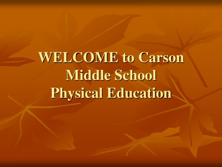 welcome to carson middle school physical education n.