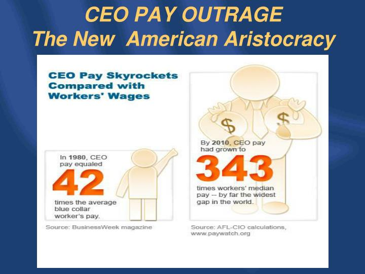 CEO PAY OUTRAGE
