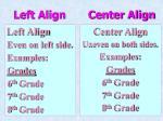 left align center align