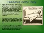 hammering out the treaty