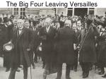 the big four leaving versailles