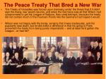 the peace treaty that bred a new war
