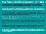 the solemn referendum of 1920