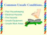 common unsafe conditions