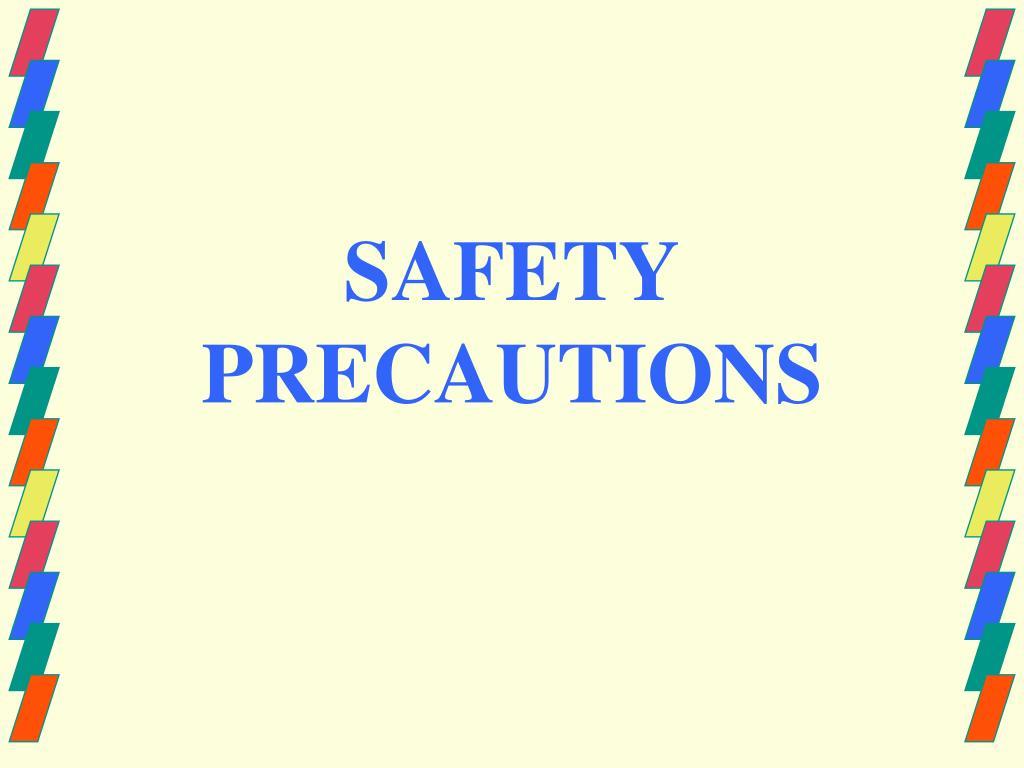 safety precautions l