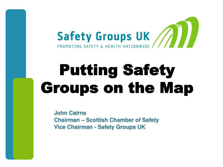 putting safety groups on the map n.