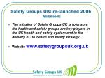 safety groups uk re launched 2006 mission