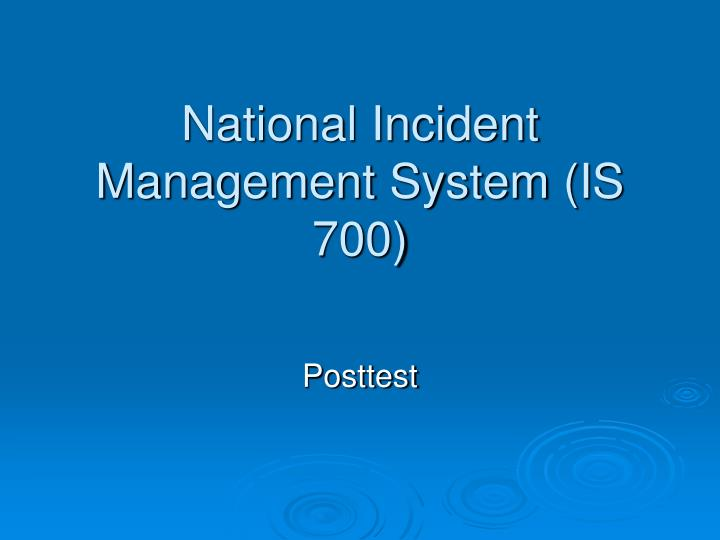 the national incident management system This course provides training on and resources for personnel who require a basic understanding of the national incident management system (nims.