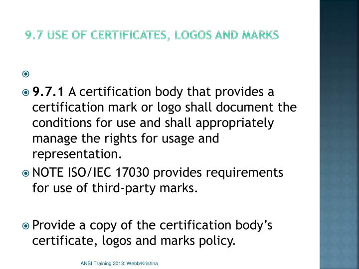 9.7 Use of certificates, logos and marks