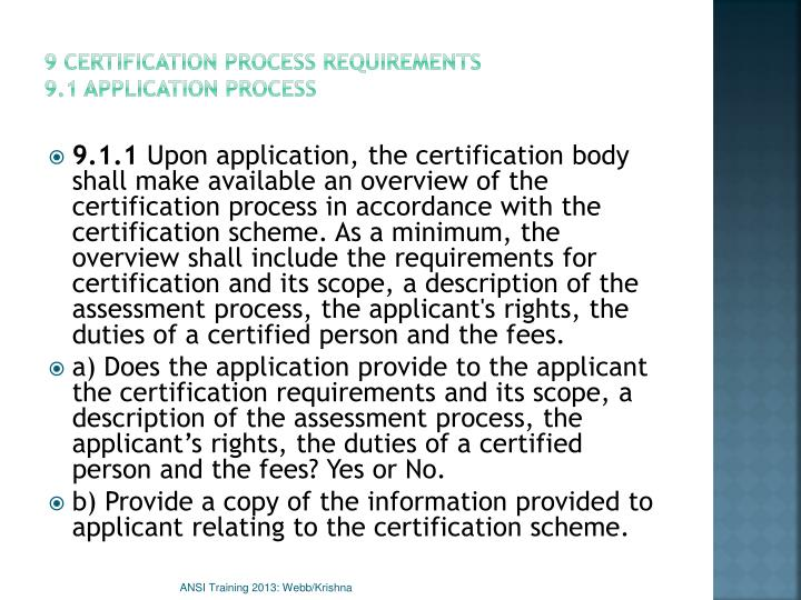 9 Certification process requirements