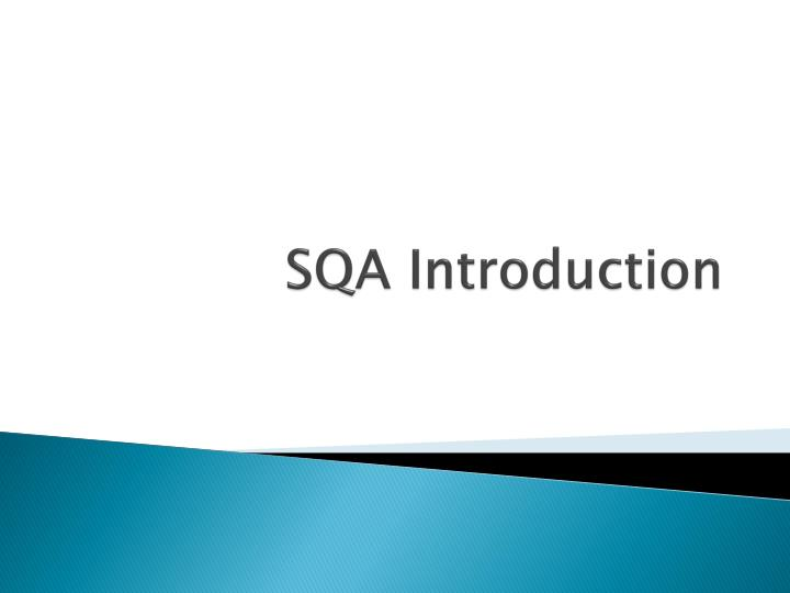 sqa introduction n.